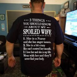Nurse Husband Shirt 3 Things Should Know About Spoiled Wife