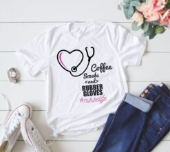Nurse Life Shirt Coffee Scrubs And Rubber Gloves