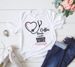 Nurse Life Shirt Coffee Scrubs And Rubber Gloves