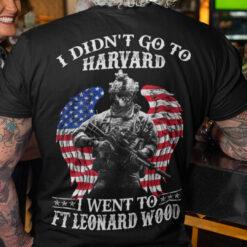 Skull Veteran Shirt Didn't Go To Harvard Go FT Leonard Wood