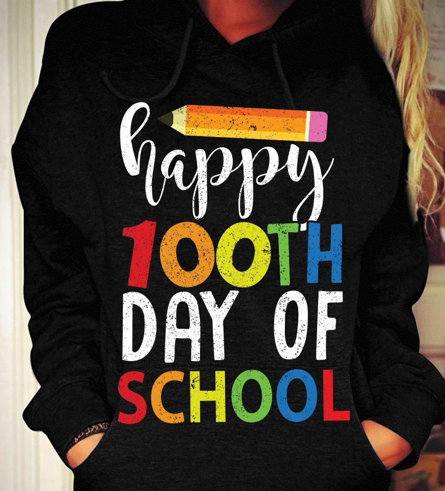 Teacher Shirt Happy 100th Day Of School