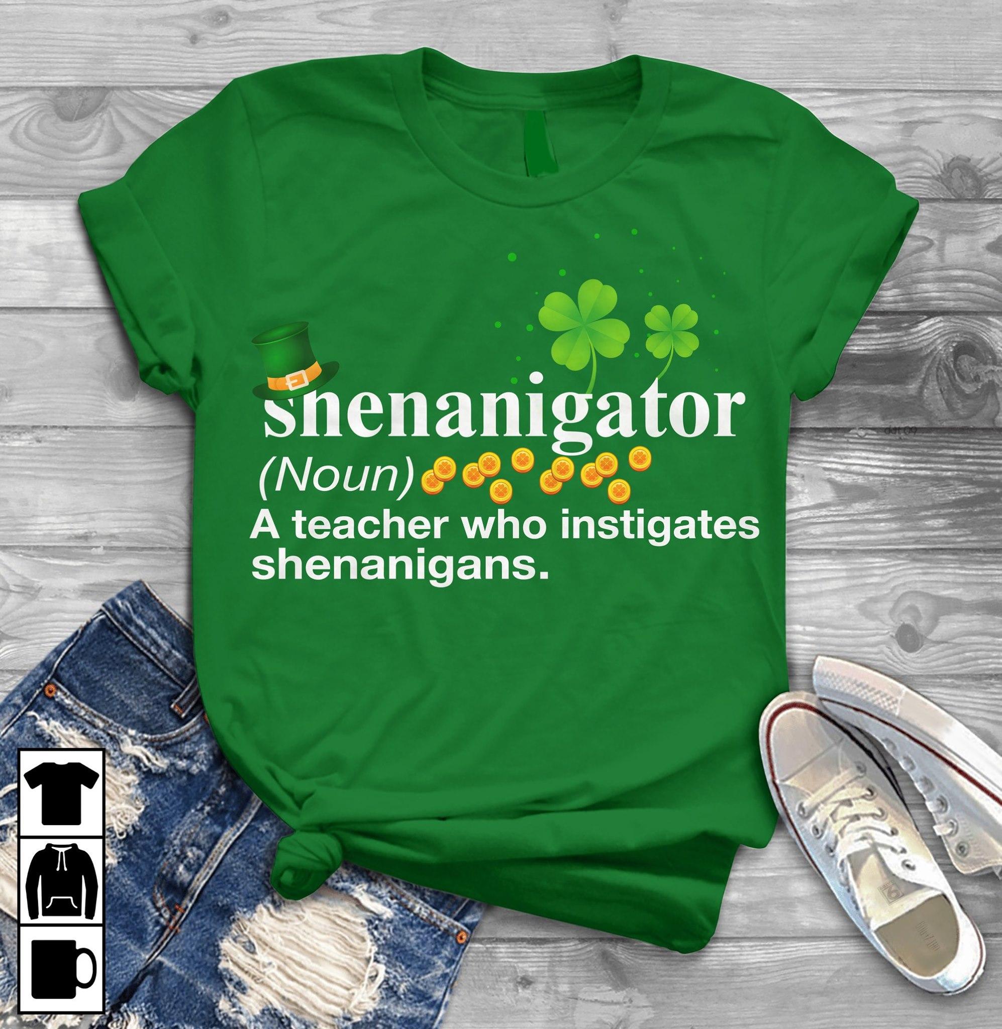 Teacher St Patrick Day Shirt ShenanigatorDefinition
