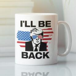 2024 Trump I'll Be Back Mug US Flag Glasses