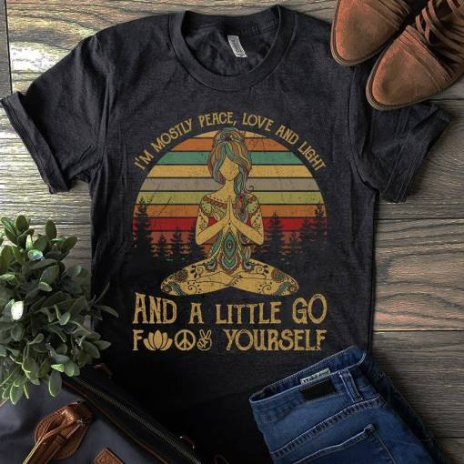 Funny-Yoga-Shirt-Im-Mostly-Peace-Love-And-Light-Fuck-Yourself-best-gifts-for-yoga-lovers