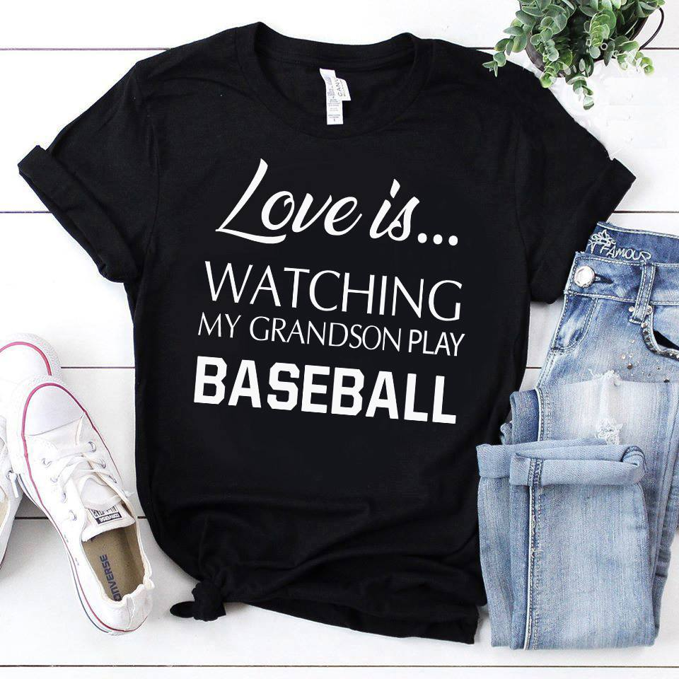 Love Is Watching My Grandson Play Baseball Shirt