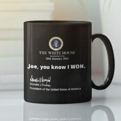Trump-The-White-House-Joe-You-Know-I-Won-Coffee-Black-Mug