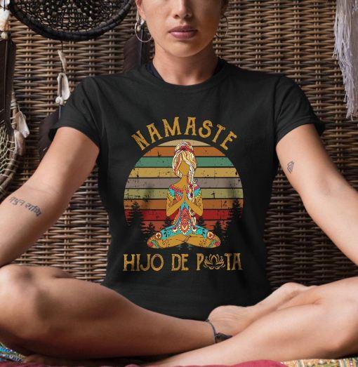 Vintage-Namaste-Shirt-Girl-Hijo-De-Puta-best-gifts-for-yoga-lovers
