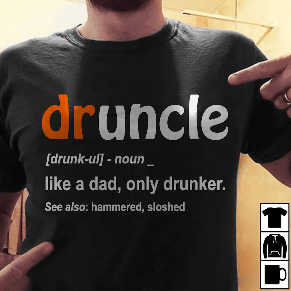 Drunkle-Shirt-Funny-Fathers-Day-gift-ideas