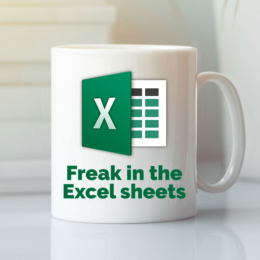 Freak In The Sheets Excel Mug Accountant Coffee Cup