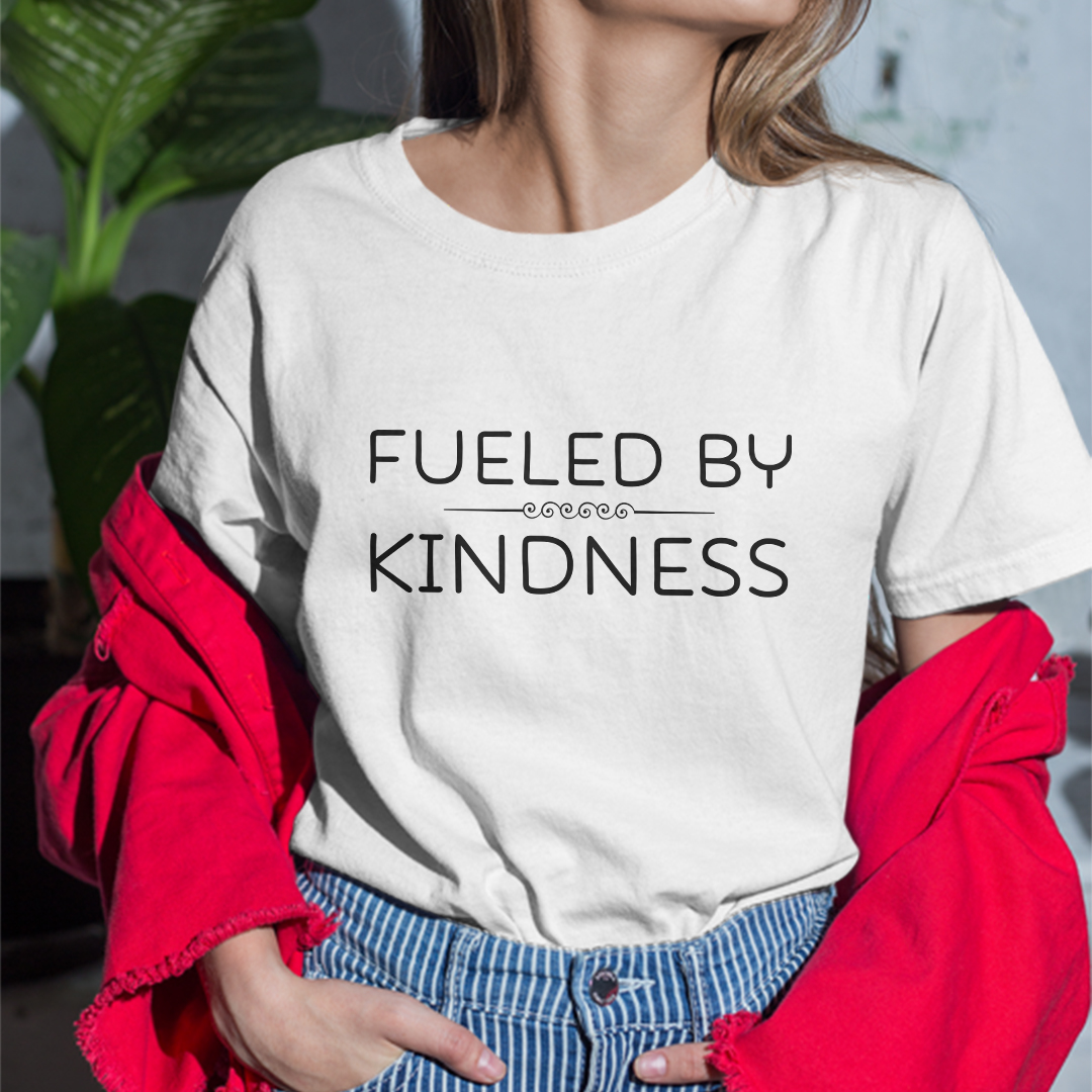 Fueled By Kindness Shirt