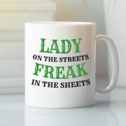 Lady On The Street Freak In The Sheets Mug