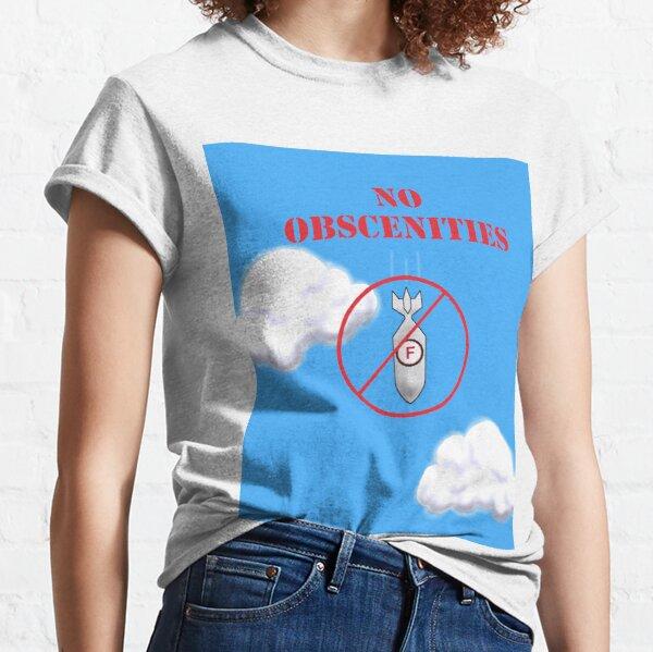 Obscene Lover Shirt No Obscenities Drop F-Bomb