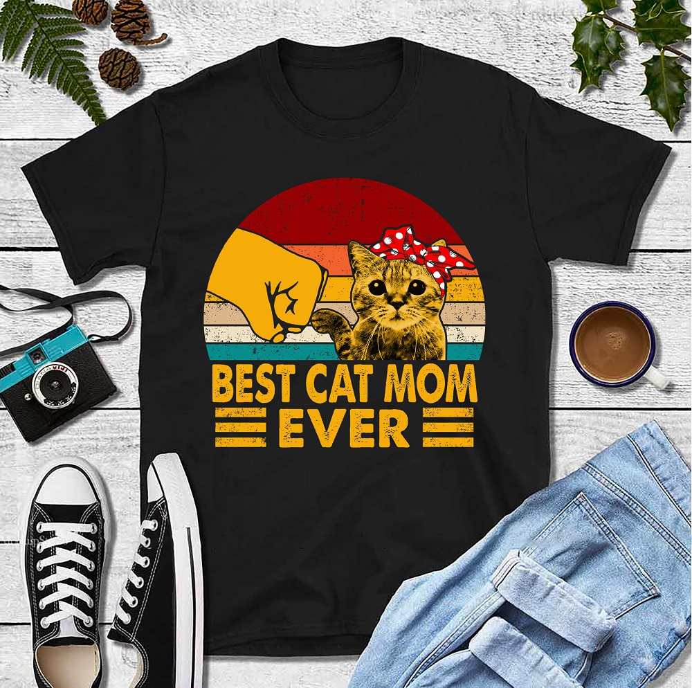 Best-Cat-Mom-Ever-Shirt-Mothers-Day-tshirt-ideas