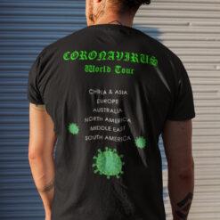 Funny Coronavirus World Tour T Shirt