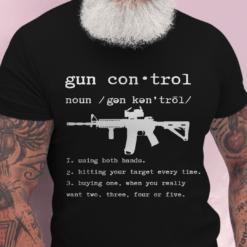Gun Control Shirt Pro Gun
