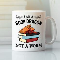 I Am A Book Dragon Not A Worm Mug