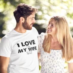 I Love My Wife T Shirt Let Me Go Fishing