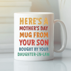 Mother Day Mug From Your Son Bought From Daughter In Law