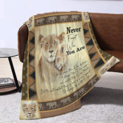 Never Forget Who You Are Lion Blanket