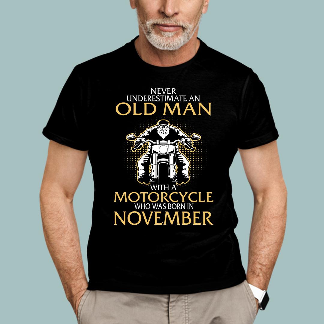 Old Man Motorcycle Born In November Shirt
