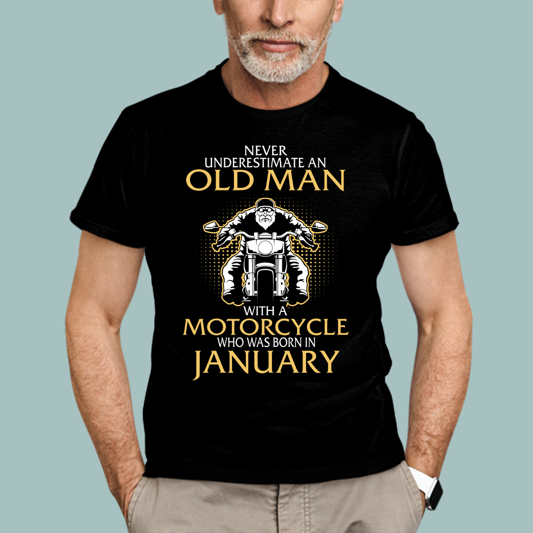 Old Man Motorcycle Shirt Born In January