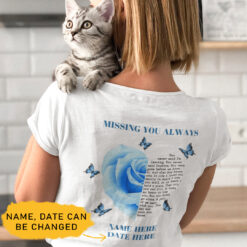 Personalized Missing You Always Shirt Poem Blue Roes