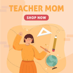 Teacher Mom