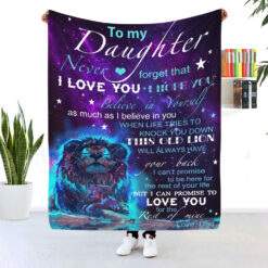 To My Daughter Never Forget That I Love You Galaxy Lion Blanket