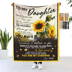 To My Daughter You Are My Sunshine Blanket