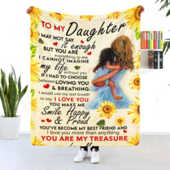 To My Daughter You Are My Treasure Sunflower Blanket