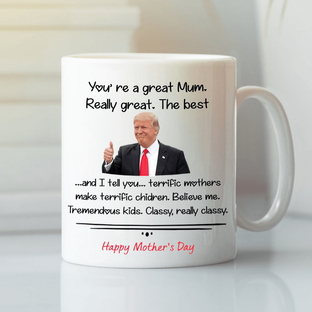 Trump Mothers Day Mug Happy Mother Day 1