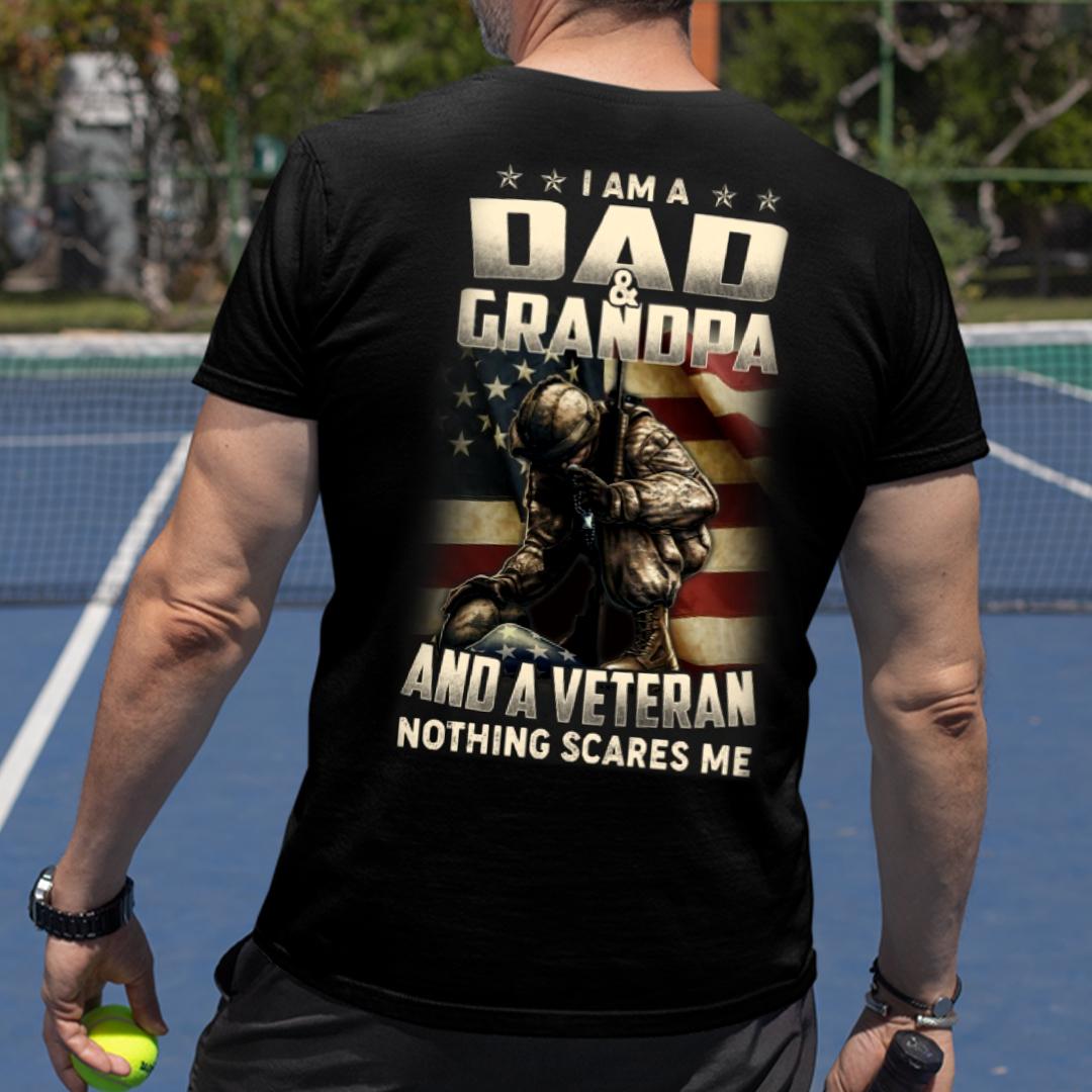 Veteran Dad Nothing Scares Me Cool Military Shirts