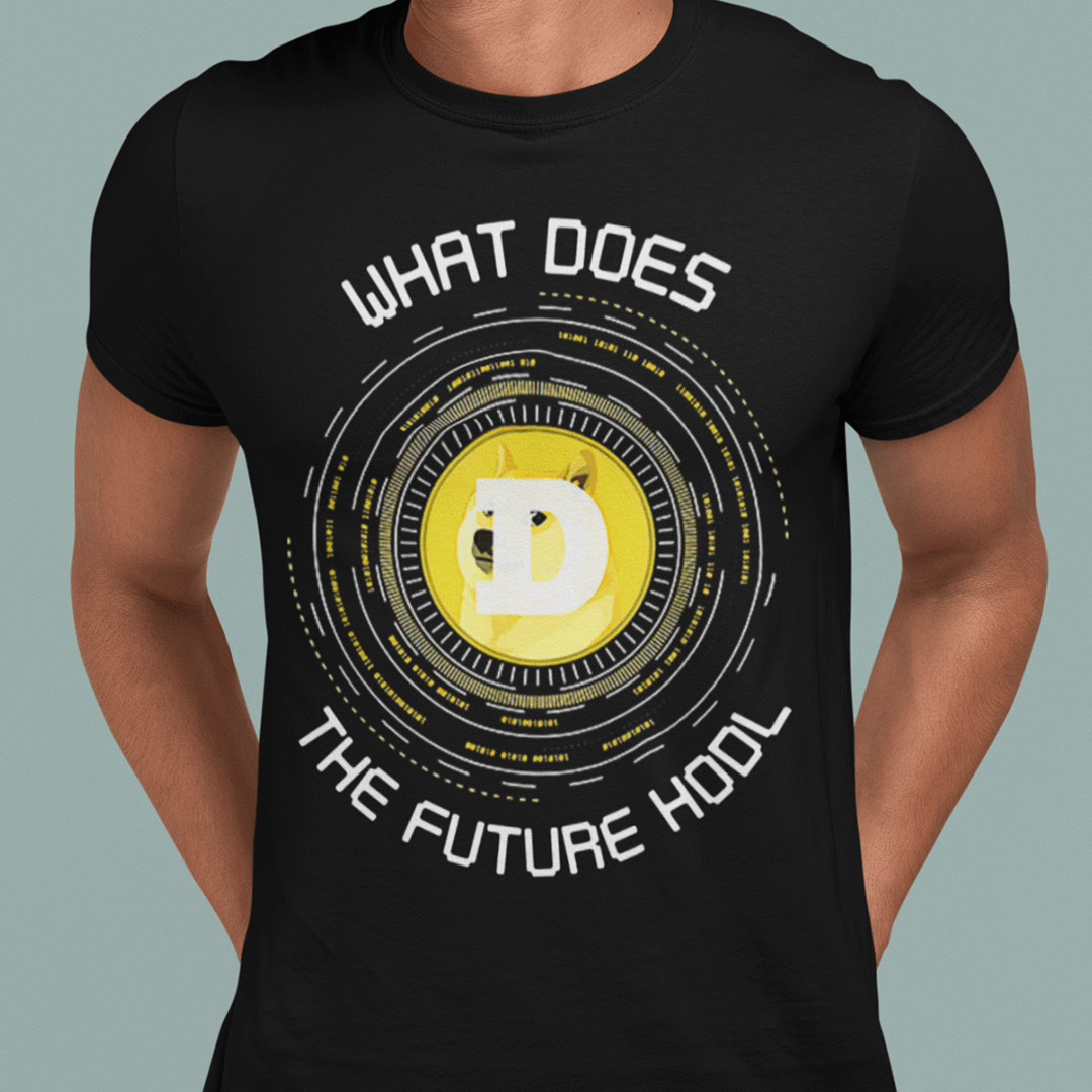 Dogecoin T Shirt What Does The Future HODL