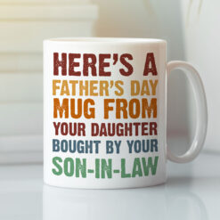 Father's Day Mug From Your Daughter Bought Buy Your Son In Law