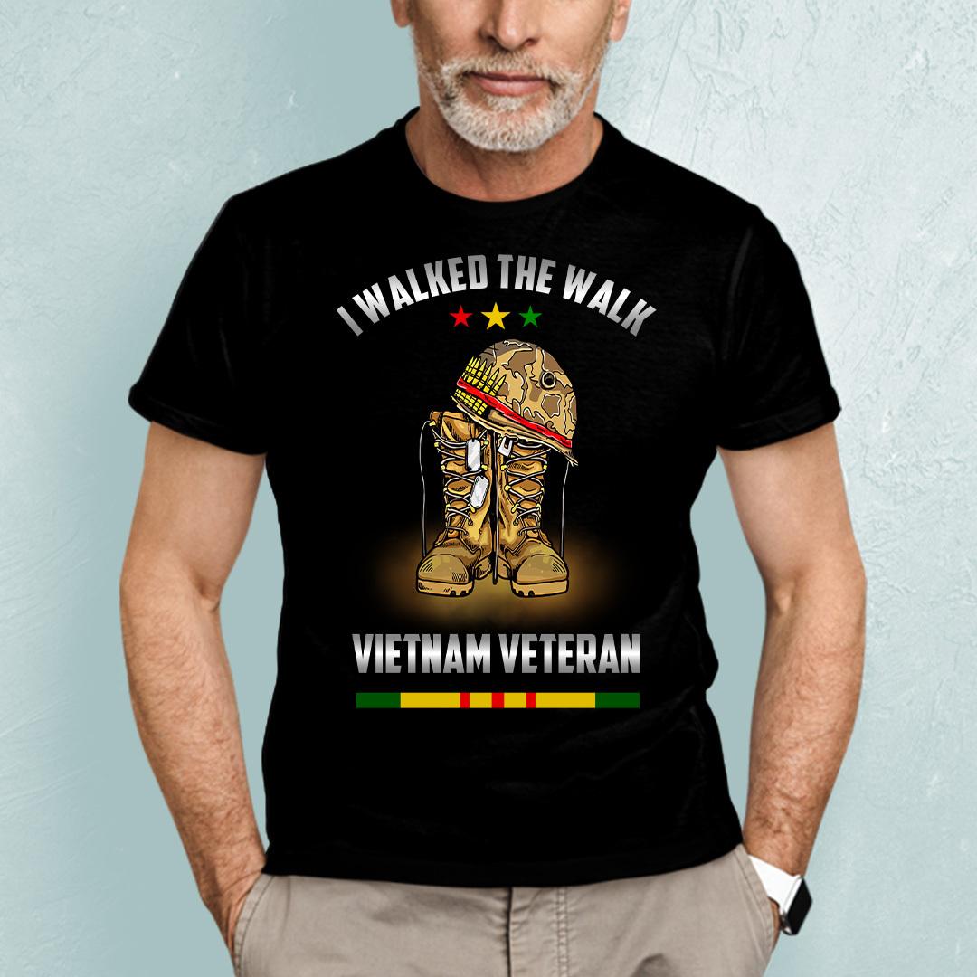 I Walked The Walk VietNam Veteran Shirt