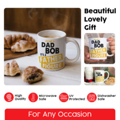 It's Not A Dad Bod Mug It's Father Figure