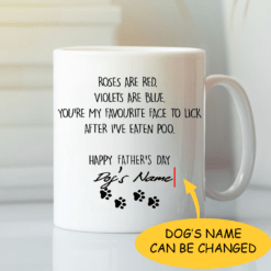 Roses Are Red Violets Are Blue Dog Dad Personalized Mug