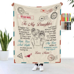 To My Daughter Mom And Daughter Air Mail Blanket