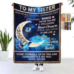 To My Sister I Love You To The Moon And Back Butterfly Blanket