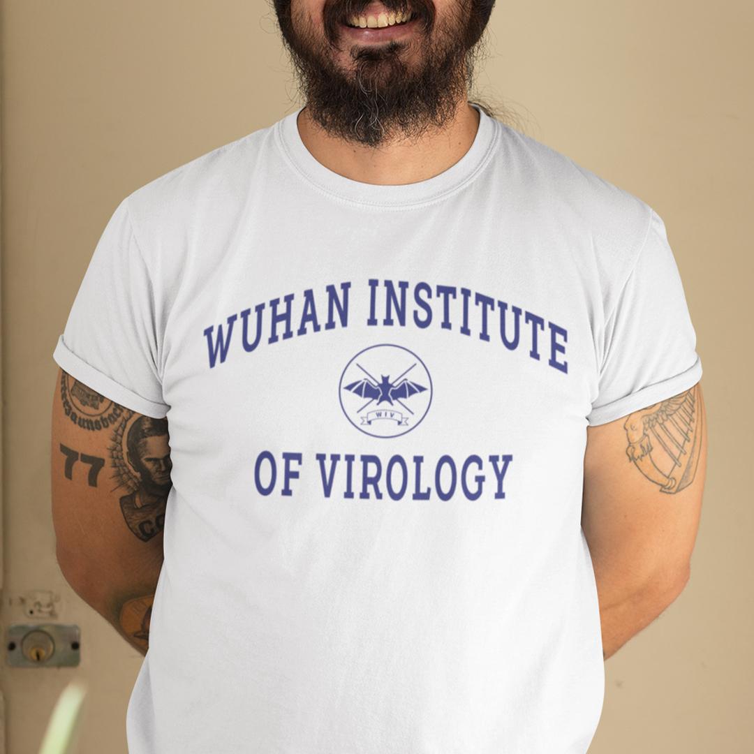 Wuhan Institute Of Virology T Shirt