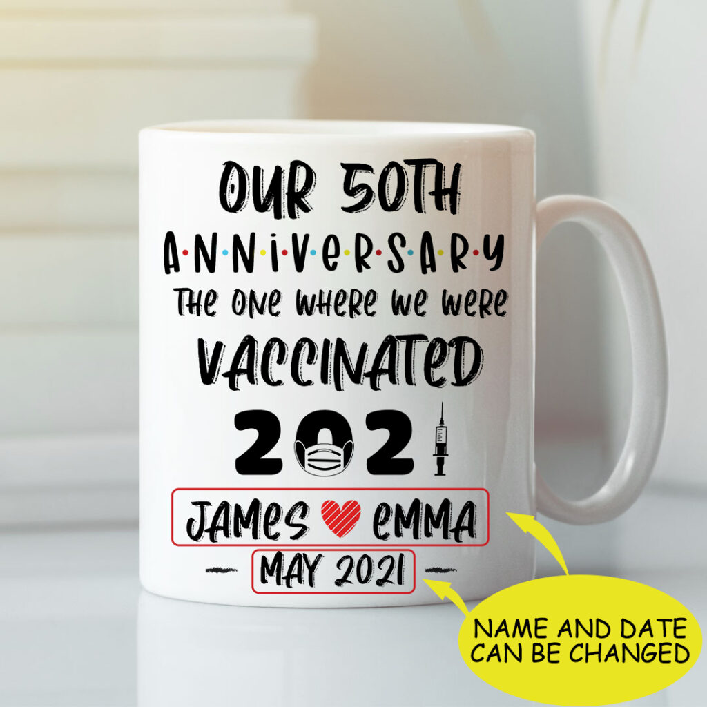 50th Anniversary Where We Were Vaccinated Mug- fun birthday gifts for parents