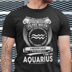 Aquarius Shirt Good Heart Filthy Mouth