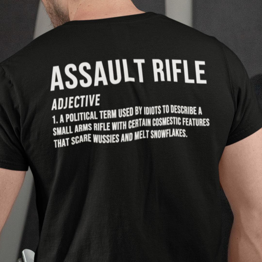 Assault Rifle Shirt Funny Assault Rifle Definition Pro Gun