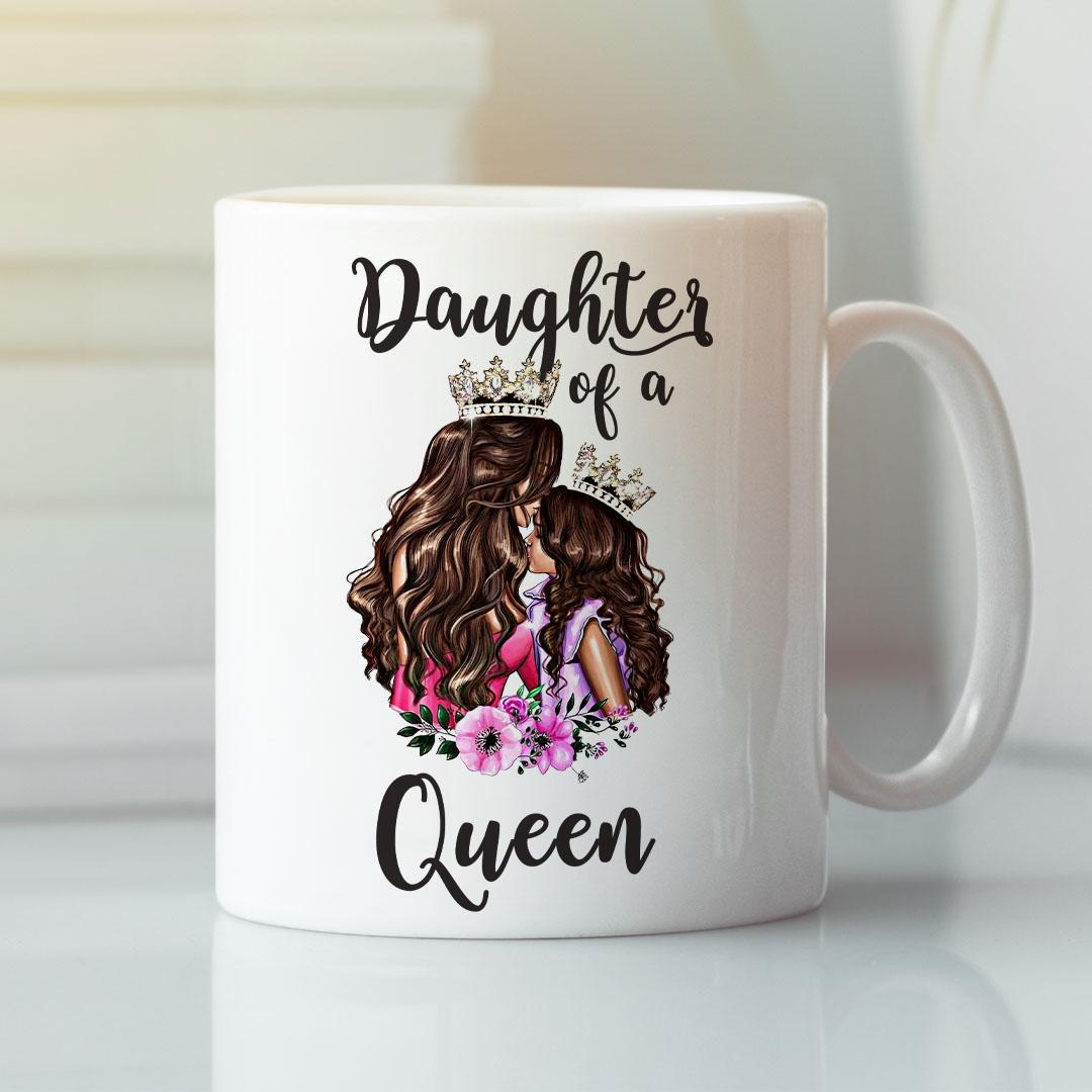 Daughter Of A Queen Mother Daughter Mugs