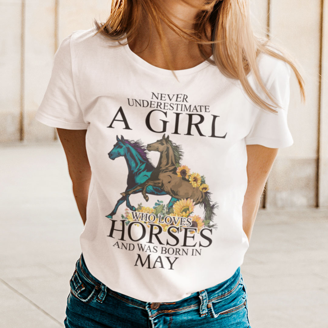 Horse Girl T Shirt Loves Horses And Was Born In May