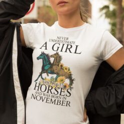 Horse Girl T Shirt Loves Horses And Was Born In November