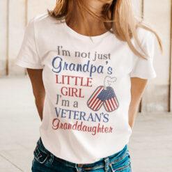I'm A Veteran's Granddaughter Shirt