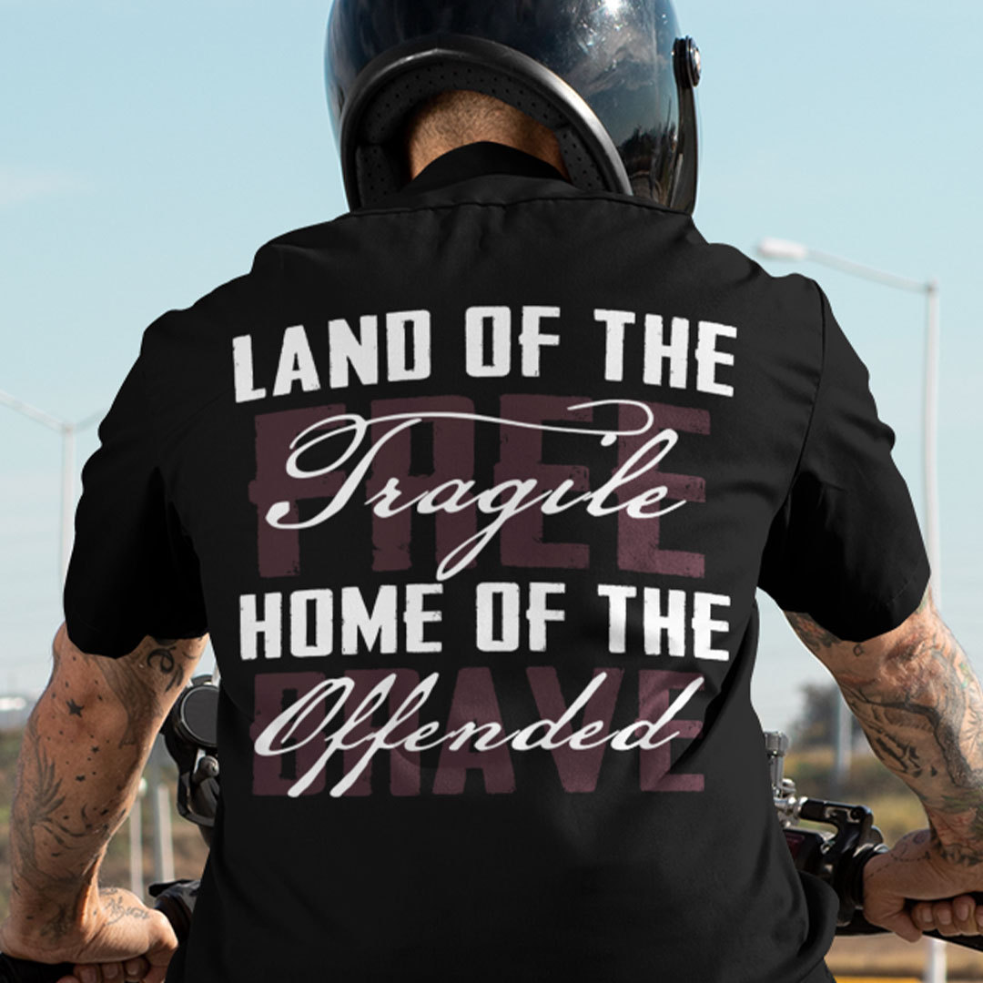 Land Of The Fragile Home Of The Offended Shirt