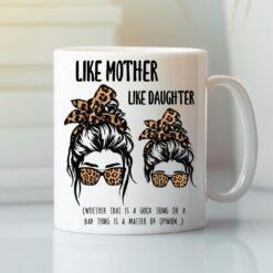 Like Mother Like Daughter Mug