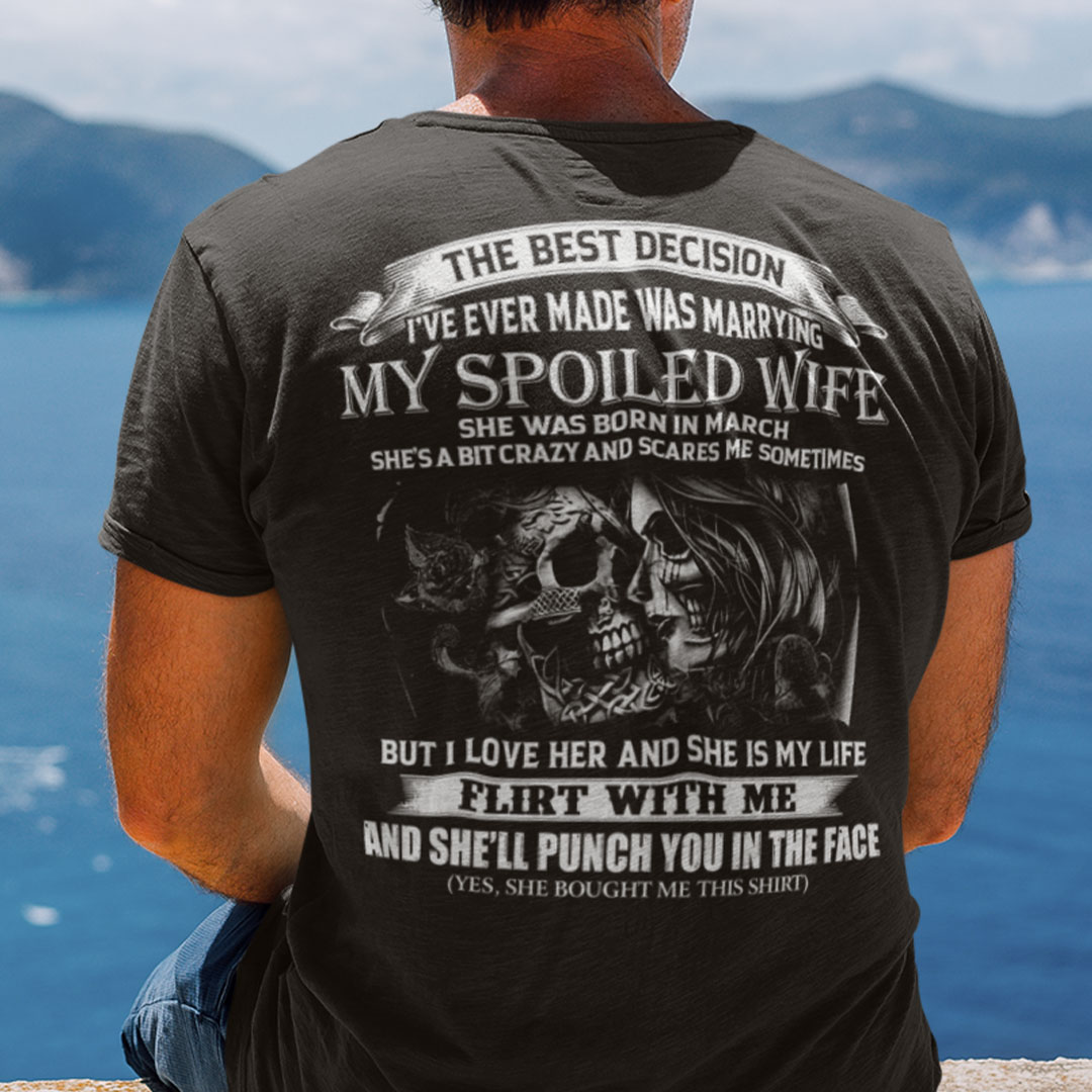 My Spoiled Wife Shirt She Was Born In March Skull Couple